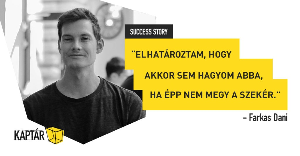 KAPTÁR success stories – Dániel Farkas